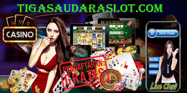 Tiga Saudara Slot Casino